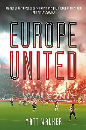 Europe United: 1 football fan. 1 crazy season. 55 UEFA nations