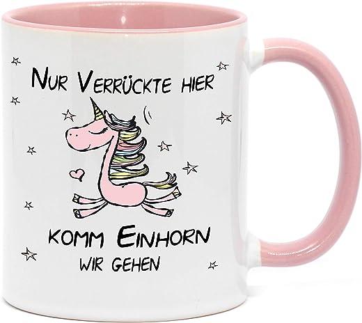Kaffeetassen mit lustigen Sprüchen Lustige Einhorntasse Nur Verrückte hier