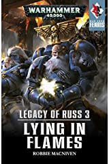 Legacy of Russ: Lying in Flames (War Zone: Fenris Book 3) Kindle Edition
