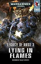 Legacy of Russ: Lying in Flames (War Zone: Fenris Book 3)