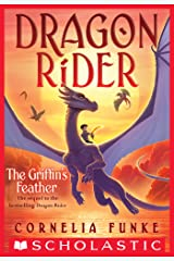 The Griffin's Feather (Dragon Rider #2) Kindle Edition
