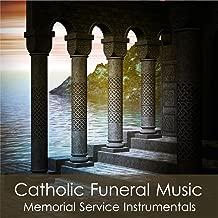 Catholic Funeral Music (Memorial Service Instrumentals)