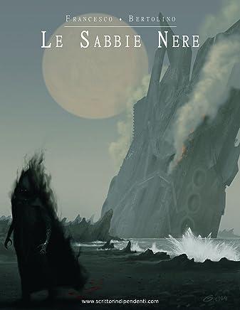 Le Sabbie Nere (La Compagnia del Viandante Vol. 5)