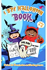 I Spy Halloween Book For Kids Ages 4-6: A Cute and Fun Halloween Activity Game Book For Preschoolers and Kindergartners To Learn The Alphabet With Guessing and Coloring Kindle Edition