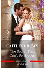 The Secret That Can't Be Hidden (Rich, Ruthless & Greek Book 1) Kindle Edition