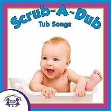 Scrub-A-Dub Tub Songs