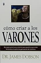Como Criar a los Varones (Spanish Edition)