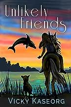 Unlikely Friends (Book 1 Unlikely Friends Series)
