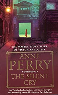 The Silent Cry (William Monk Mystery, Book 8): A gripping and evocative Victorian mystery (English Edition)
