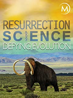 Resurrection Science: Defying Evolution