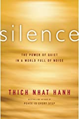 Silence: The Power of Quiet in a World Full of Noise Kindle Edition