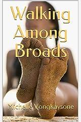 Walking Among Broads Kindle Edition