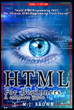 HTML: HTML5, JavaScript and jQuery - Learn HTML Programming FAST: The Ultimate HTML Programming Crash Course! (JavaScript, programming, Linux command line, ... HTML, CSS, C++, Java, PHP, code Book 1)