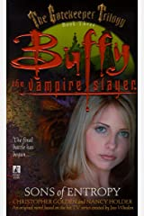 Sons of Entropy (Buffy the Vampire Slayer Book 3) Kindle Edition