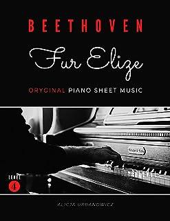 Fur Elise - Ludwig van Beethoven – Oryginal Piano Sheet Mu