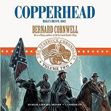 Copperhead: Ball's Bluff, 1862 (Starbuck Chronicles, Book 2) (Starbuck Chronicles (Audio))