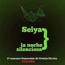 Seiya. La Noche Silenciosa: 5º Concurso Homocrisis de Ciencia Ficción