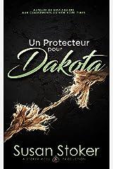 Un Protecteur pour Dakota (Forces Très Spéciales t. 13) Format Kindle