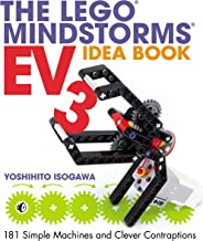 The LEGO MINDSTORMS EV3 Idea Book: 181 Simple Machines and