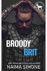 Broody Brit: A Hero Club Novel Kindle Edition