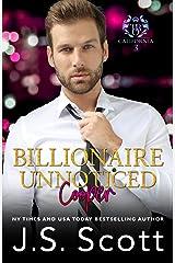 Billionaire Unnoticed ~ Cooper: The Billionaire's Obsession Kindle Edition