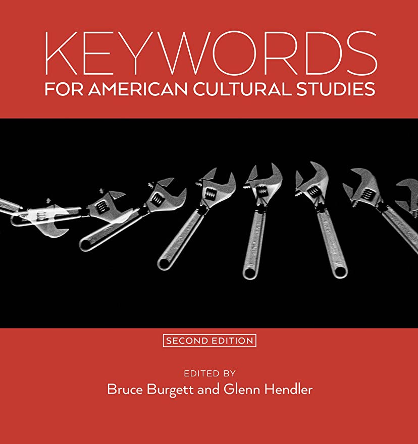盗難スリップシューズ抜け目がないKeywords for American Cultural Studies, Second Edition (English Edition)