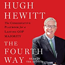 The Fourth Way: The Conservative Playbook for the New, Unified GOP Government