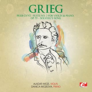 Grieg: Peer Gynt Suite No. 2 for Violin and Piano, Op. 55