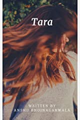 Tara: Sometimes Destiny Has Something Else In Store For You Kindle Edition