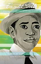 Emmett Till: Sometimes Good Can Come Out Of A Bad Situation