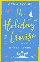 The Holiday Cruise: The feel-good heart-warming romance you need to read this year