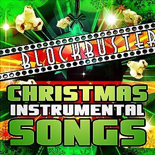 Blockbuster Christmas Instrumental Songs