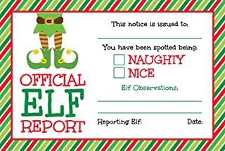 25 Official Elf Reports- 4 x 6 Elves Notice Naughty or Nice Behavior to Accompany Your Holiday Christmas Elf- North Pole S...