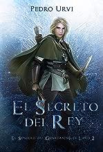 El Secreto del Rey: (El Sendero del Guardabosques, Libro 2) (Spanish Edition)