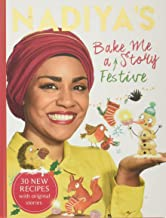 Nadiya's Bake Me a Festive Story: Thirty festive recipes and stories for children
