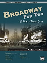 Broadway for Two: 10 Musical Theatre Duets (For Two Series)