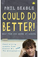 Could Do Better!: Help Your Kid Shine At School Kindle Edition