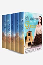 Santa Fe Mail Order Brides Box Set 5 Books in 1: 1. Matthew Touched by Grace 2. Mark Found by Hope 3. Luke Embraced by Faith 4. John Finds Love 5. Eli Sought by Serenity