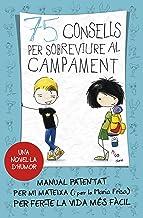 75 consells per sobreviure al campament (Sèrie 75 Consells 2) (Catalan Edition)