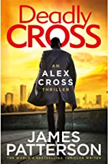 Deadly Cross: (Alex Cross 28) Kindle Edition
