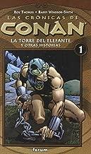 Las Cronicas de Conan: la Torre del Elefante y Otras Historias nº 1