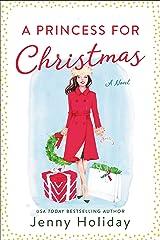 A Princess for Christmas: A Novel Kindle Edition