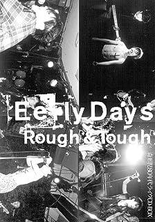 EarlyDays・Rough&Tough