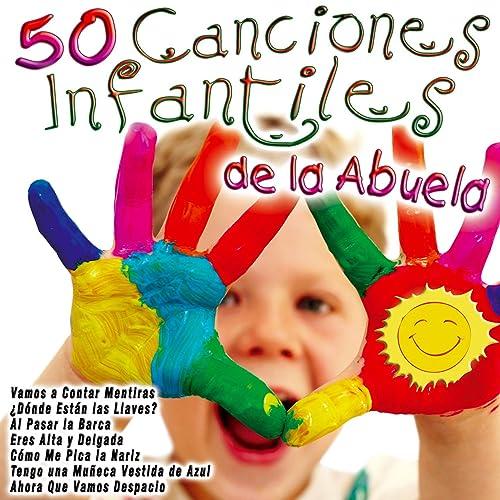 50 Canciones Infantiles de la Abuela