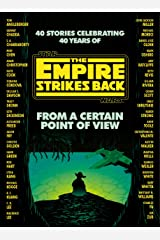 From a Certain Point of View: The Empire Strikes Back (Star Wars) Kindle Edition