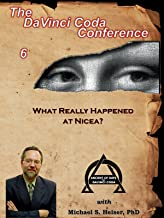 What Really Happened at Nicea?