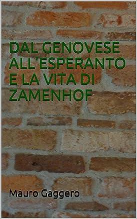DAL GENOVESE ALLESPERANTO E LA VITA DI ZAMENHOF