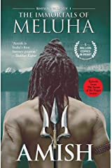Immortals of Meluha (The Shiva Trilogy Book 1) Kindle Edition