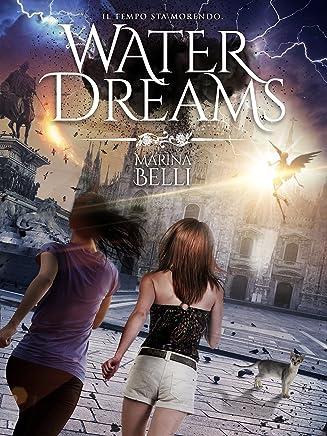 Water Dreams (Milano Onirica Vol. 2)