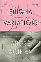 Best aciman enigma variations Reviews